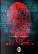 Storie di intelligence by Antonella Colonna Vilasi