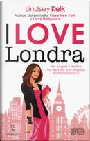 I love Londra by Lindsey Kelk
