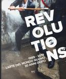 Revolutions 1989-2019. L'arte del mondo nuovo 30 anni dopo