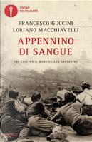Appennino di sangue. Tra casi per il Maresciallo Santovito by Francesco Guccini, Loriano Macchiavelli