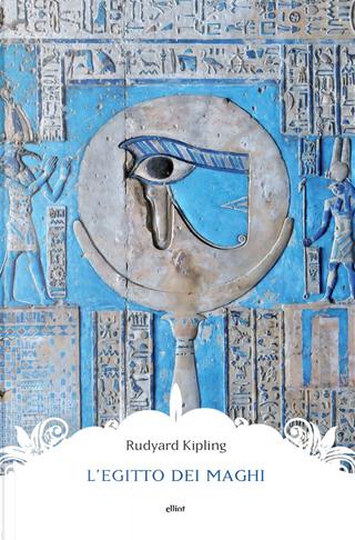 L'Egitto dei maghi by Rudyard Kipling