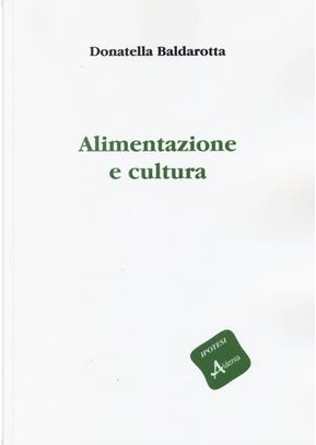 Alimentazione e cultura by Donatella Baldarotta
