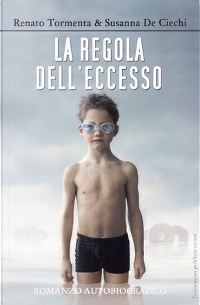 La regola dell'eccesso by Susanna De Ciechi