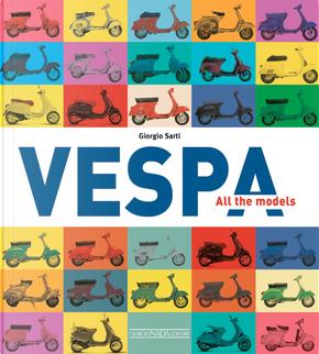 Vespa all the models by Giorgio Sarti