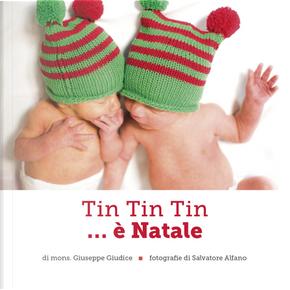 Tin tin tin... è Natale by Giuseppe Giudice