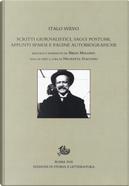 Scritti giornalistici, saggi postumi, appunti sparsi e pagine autobiografiche by Italo Svevo