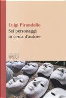 Sei personaggi in cerca d'autore by Luigi Pirandello