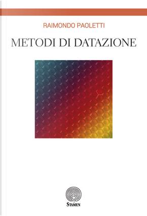 Metodi di datazione by Raimondo Paoletti