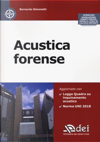 Acustica forense by Bernardo Simonetti
