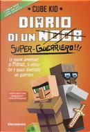 Diario di un super-guerriero!!! by Cube Kid