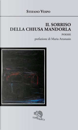 Il sorriso della chiusa mandorla by Stefano Vespo