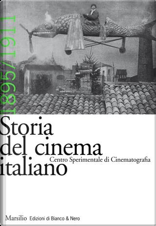 Storia del cinema italiano. Vol. 2: 1895-1911