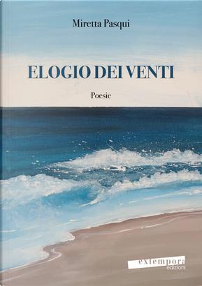 Elogio dei venti by Miretta Pasqui