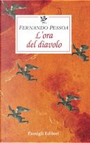 L'ora del diavolo by Fernando Pessoa