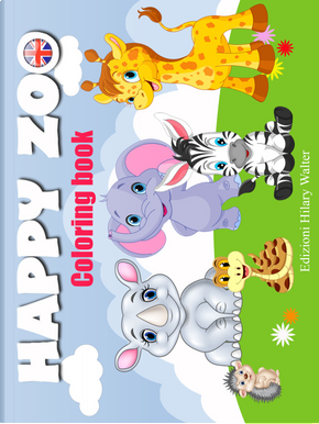 Happy zoo. Coloring book by Ilaria Solazzo