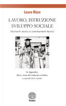 Lavoro, istruzione, sviluppo sociale. Momenti storici e orientamenti teorici by Laura Rizzo