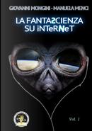 La fantascienza su Internet. Vol. 1: A-K by Giovanni Mongini, Manuela Menci