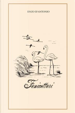 Fenicotteri by Enzo D'Antonio