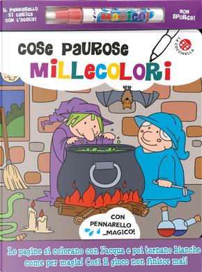 Cose paurose millecolori by Agnese Gomboli, Gabriele Clima