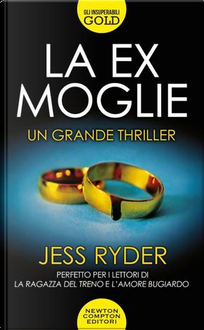La ex moglie by Jess Ryder