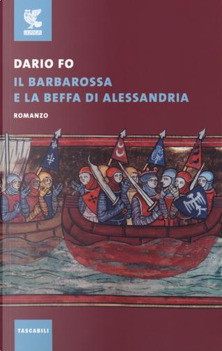Il Barbarossa e la beffa di Alessandria by Dario Fo