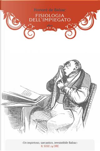 Fisiologia dell'impiegato by Honoré de Balzac