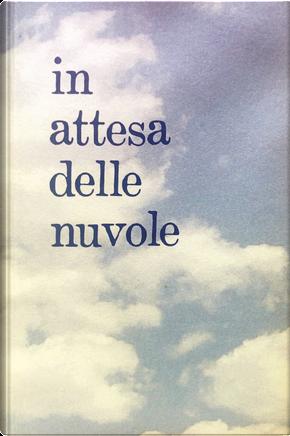 In attesa delle nuvole by Riscí Giovanni Gatti