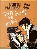 Corto Maltese. Corte Sconta detta Arcana by Hugo Pratt