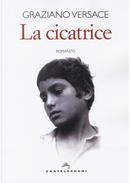 La cicatrice by Graziano Versace