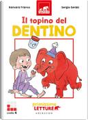 Il topino del dentino. Primissime letture. Livello 4 by Barbara Franco