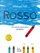 Rosso. Una storia raccontata da Matita by Michael Hall