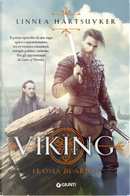 Le ossa di Ardal. Viking by Linnea Hartsuyker