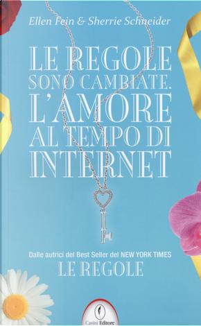 Le regole sono cambiate. L'amore al tempo di Internet by Ellen Fein, Sherrie Schneider