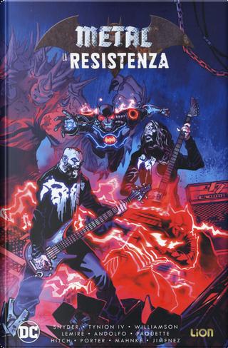 La resistenza. Metal