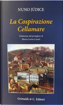 La cospirazione Cellamare by Nuno Júdice