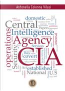 CIA (Central Intelligence Agency) by Antonella Colonna Vilasi