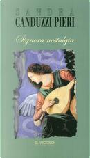 Signora nostalgia by Sandra Canduzzi Pieri