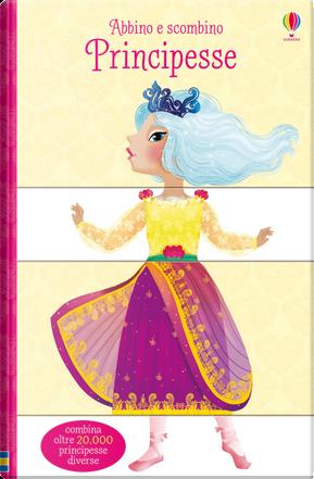 Principesse. Abbino e scombino by Sam Taplin
