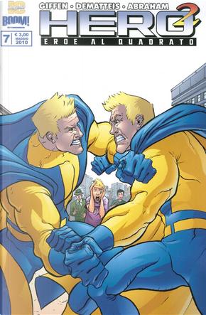 Hero Squared. Vol. 7 by Jean Marc DeMatteis, Joe Abraham, Keith Giffen