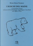 I boschi del Maine. Testo inglese a fronte by Henry David Thoreau