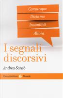 I segnali discorsivi by Andrea Sansò