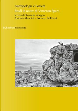 Antropologia e società. Studi in onore di Vincenzo Spera