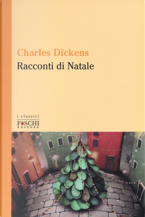 Racconti di Natale by Charles Dickens