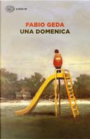 Una domenica by Fabio Geda