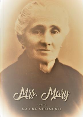 Mrs. Mary by Marina Miramonti