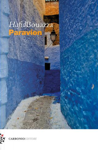 Paravion by Hafid Bouazza