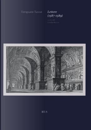 Lettere (1587-1589) by Torquato Tasso
