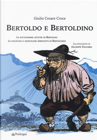 Bertoldo e Bertoldino by Giulio Cesare Croce