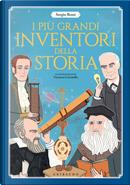 I più grandi inventori della storia by Sergio Rossi