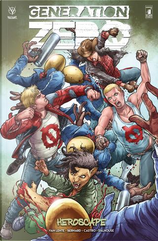 Generation zero. Vol. 2: Heroscape by Fred Van Lente